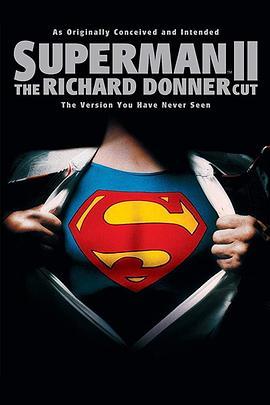 点击播放《超人2理查德·唐纳剪辑版》